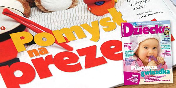Pomysł na prezent | Dziecko | tekst i wybór Katarzyna Gliwińska | Grudzień 2009