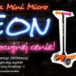 Promocja | Hulajnoga Mini Micro NEON taniej!
