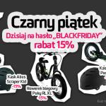Promocja Black Friday | rabat 15% na czarny rowerek biegowy, czarną hulajnogę, czarny kask