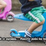 Zapowiedzi AktywnegoSmyka… Micro Mini2Go – jeździk i hulajnoga