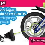 Promocja – uchwyt obniżający siodełko GRATIS do każdego rowerka biegowego First Bike.