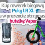 Promocja | Kup Puky LR XL a otrzymasz w prezencie butelkę Vapur 0,5