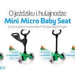 Porady AktywnegoSmyka – Mini Micro Baby Seat – jeździk i hulajnoga Mini Micro