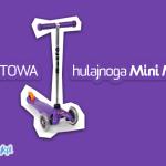 Nowość | Fioletowa hulajnoga Mini Micro
