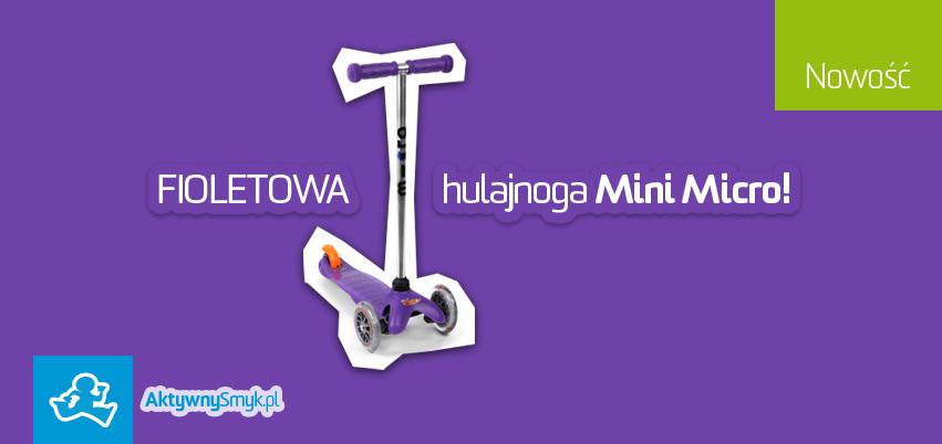 Hulajnoga Mini Micro fioletowa idealna dla dwuletniej dziewczynki