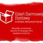 Dzień Darmowej Dostawy 2016 w sklepie AktywnySmyk.pl